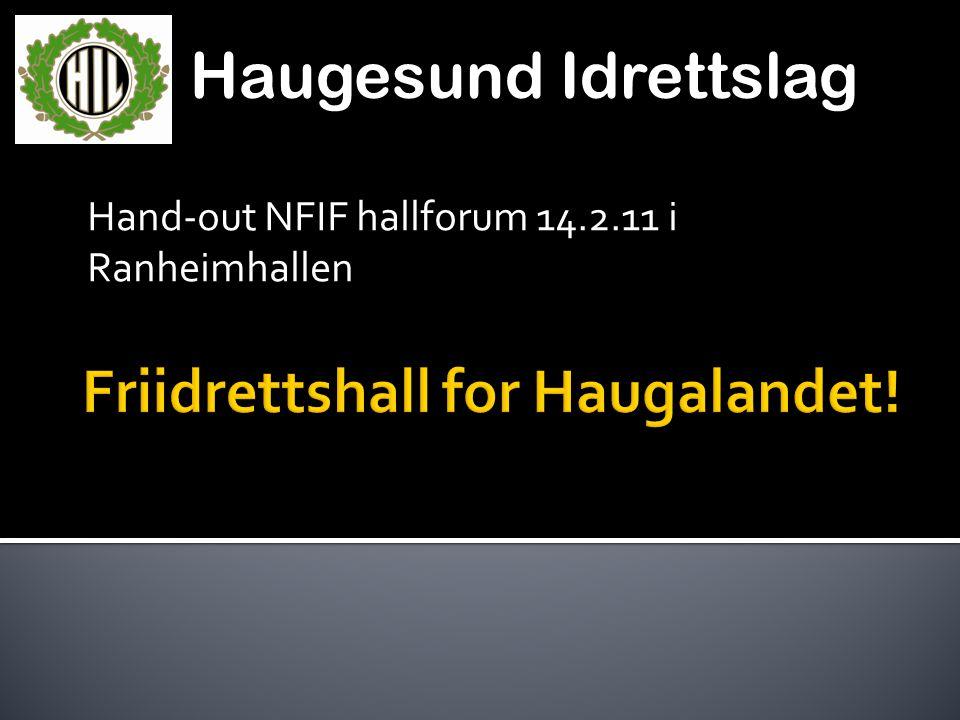 Friidrettshall for Haugalandet!