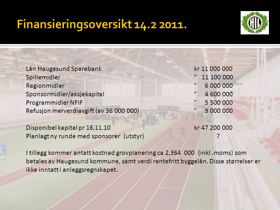 Finansieringsoversikt 14.2 2011.