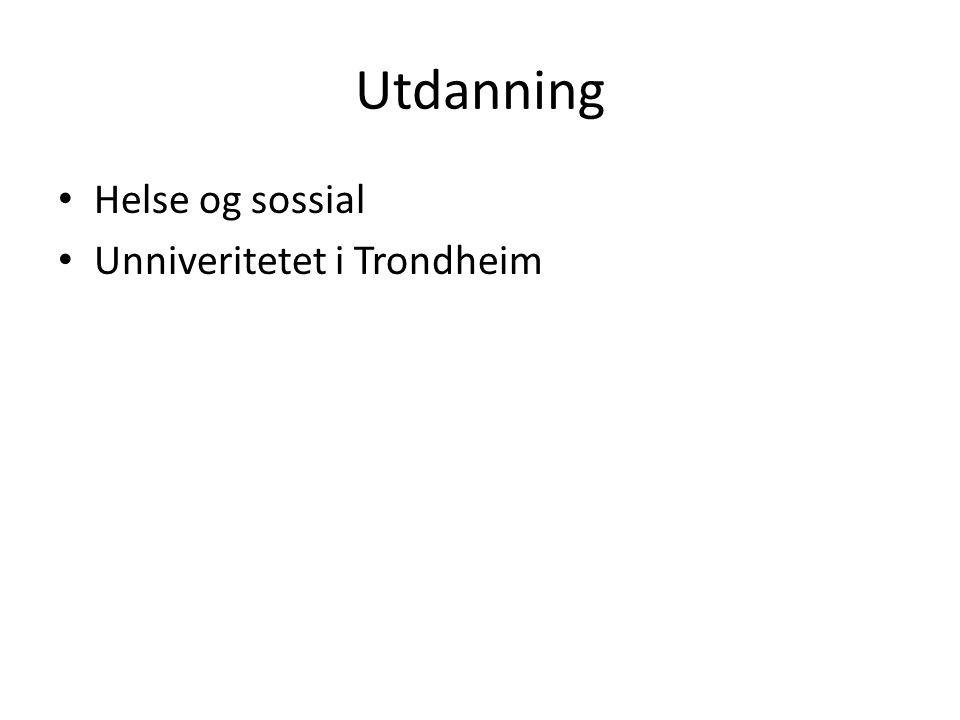 Utdanning Helse og sossial Unniveritetet i Trondheim