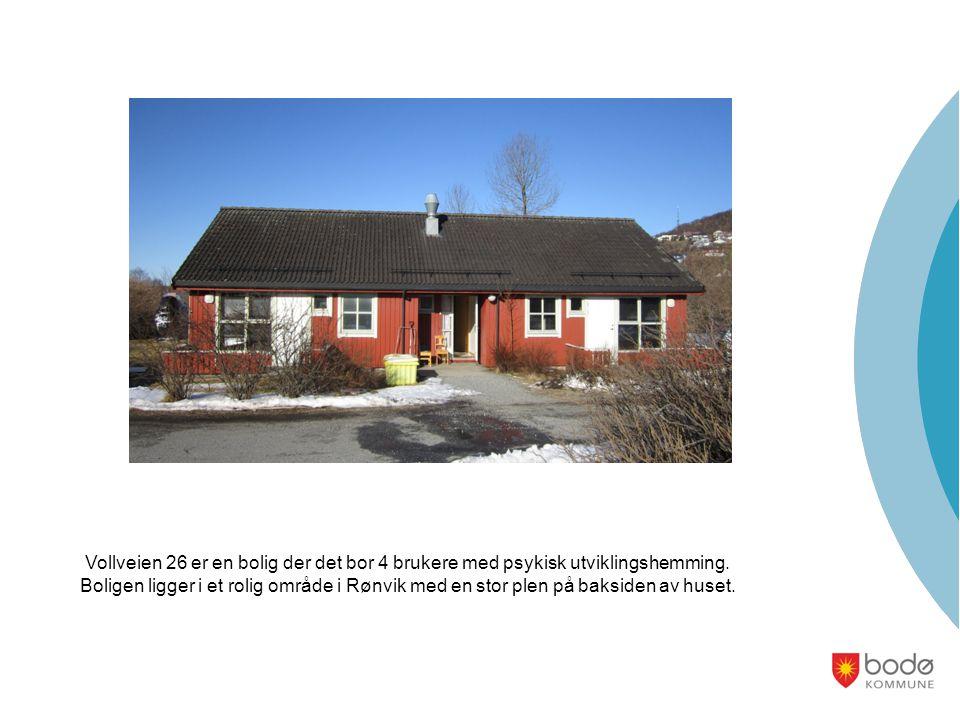 Vollveien 26 er en bolig der det bor 4 brukere med psykisk utviklingshemming.