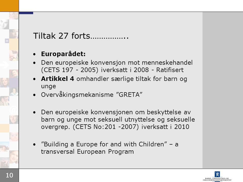 Tiltak 27 forts…………….. Europarådet: