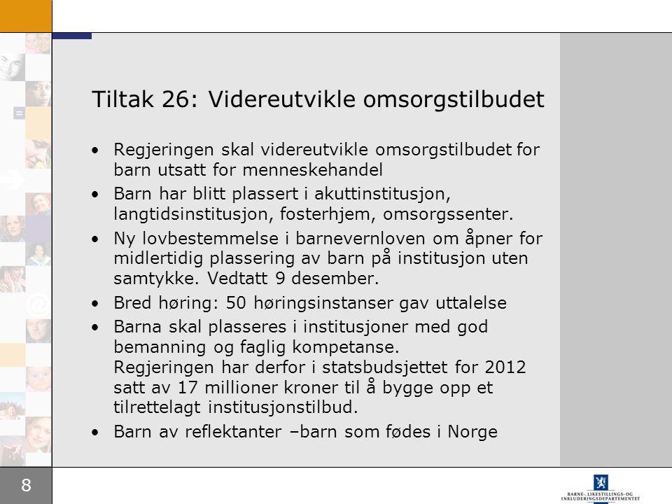 Tiltak 26: Videreutvikle omsorgstilbudet