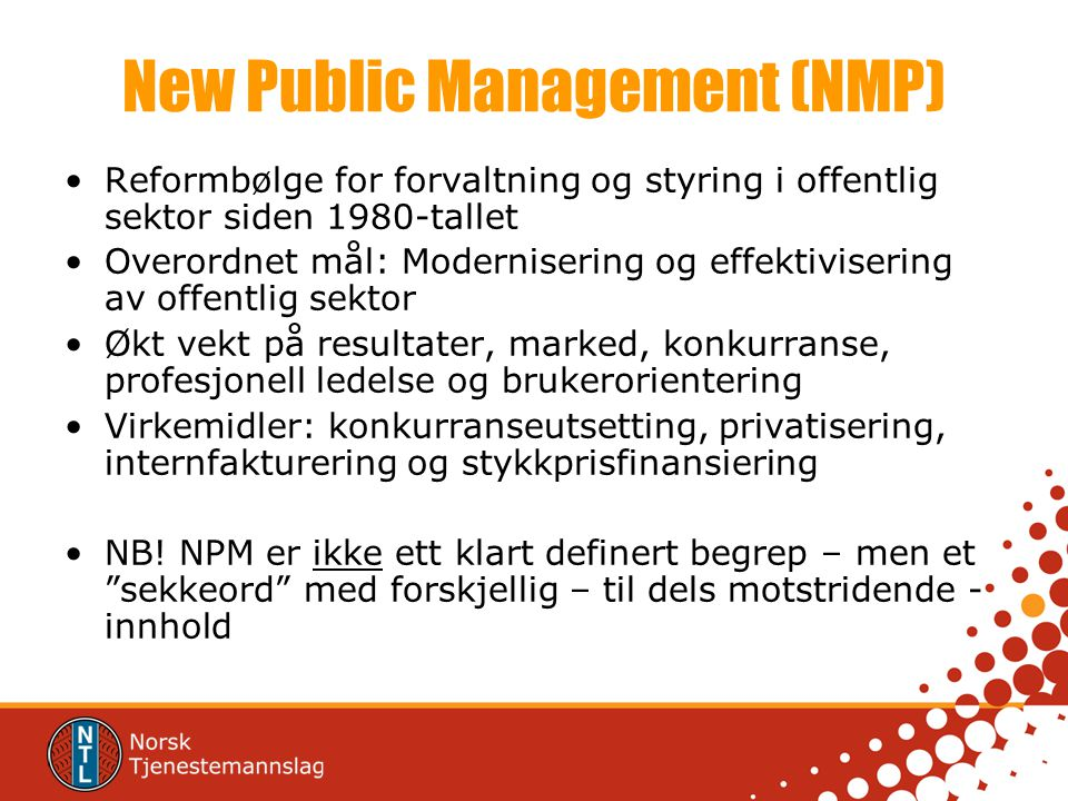 New Public Management (NMP)