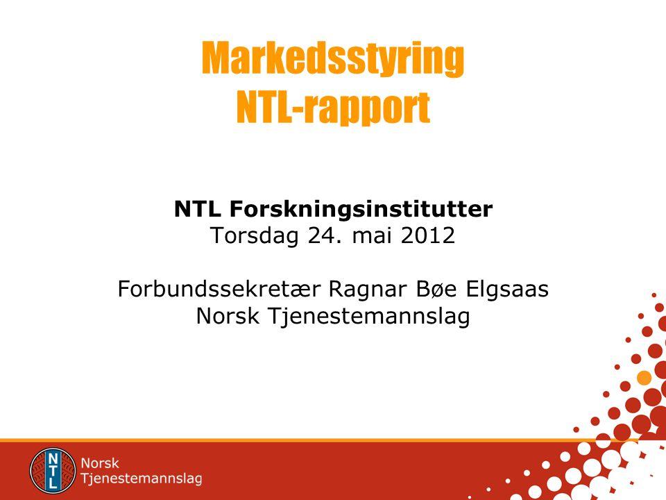 Markedsstyring NTL-rapport
