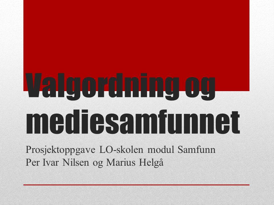 Valgordning og mediesamfunnet