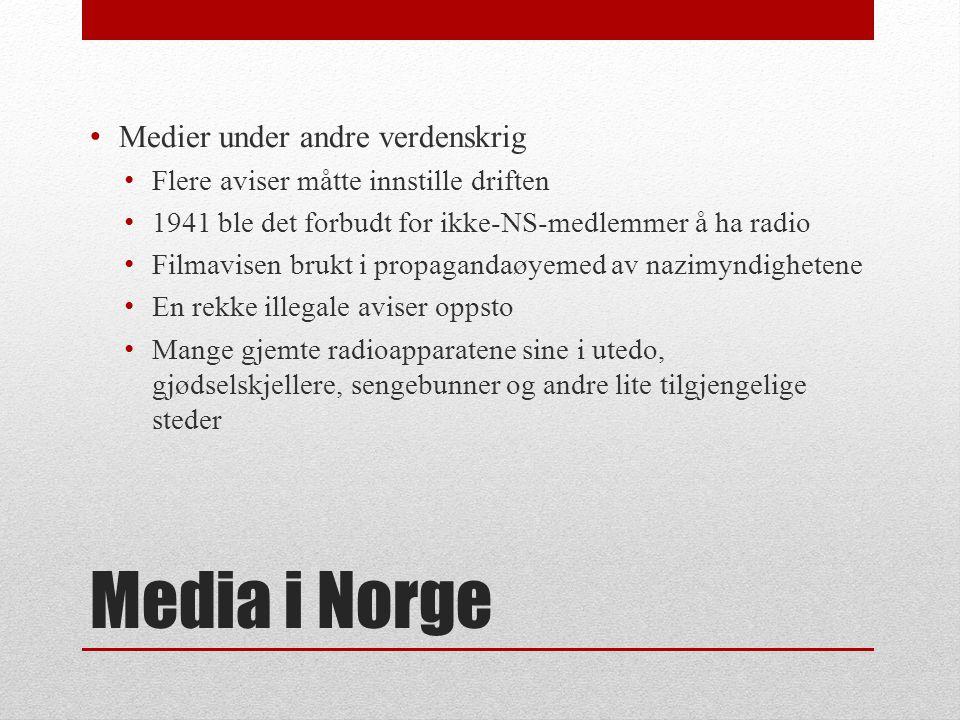 Media i Norge Medier under andre verdenskrig