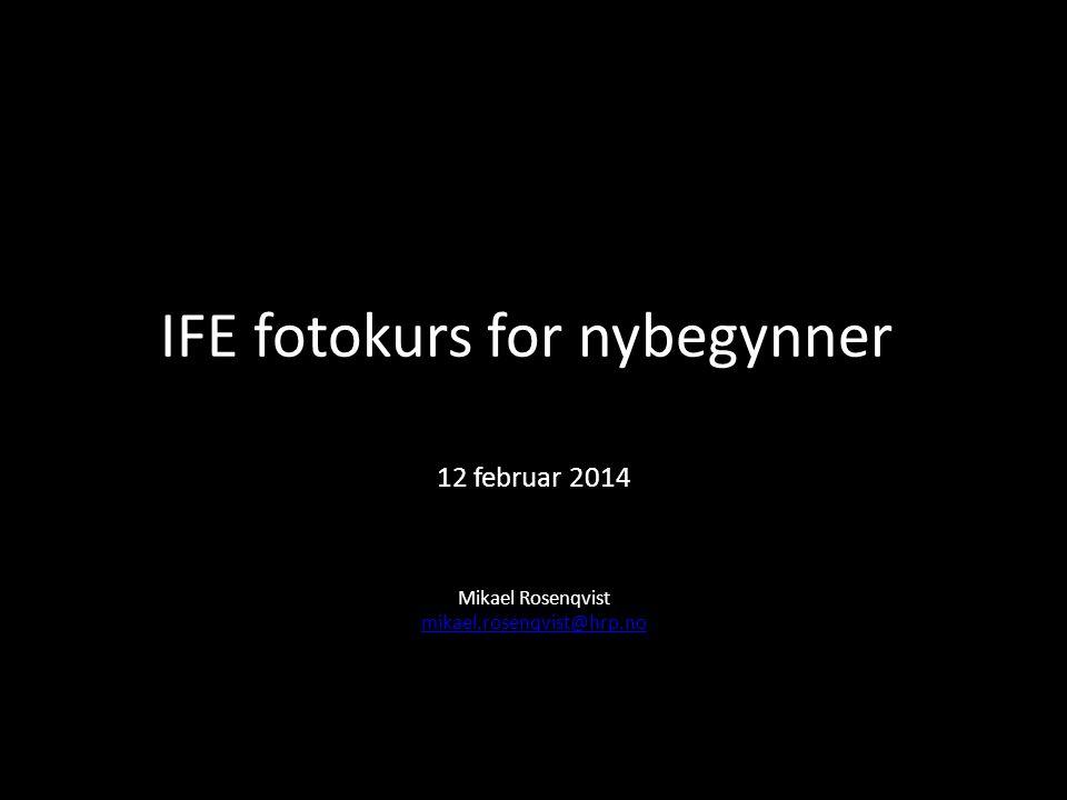 IFE fotokurs for nybegynner