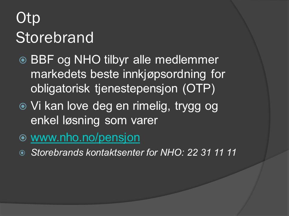 Otp Storebrand BBF og NHO tilbyr alle medlemmer markedets beste innkjøpsordning for obligatorisk tjenestepensjon (OTP)