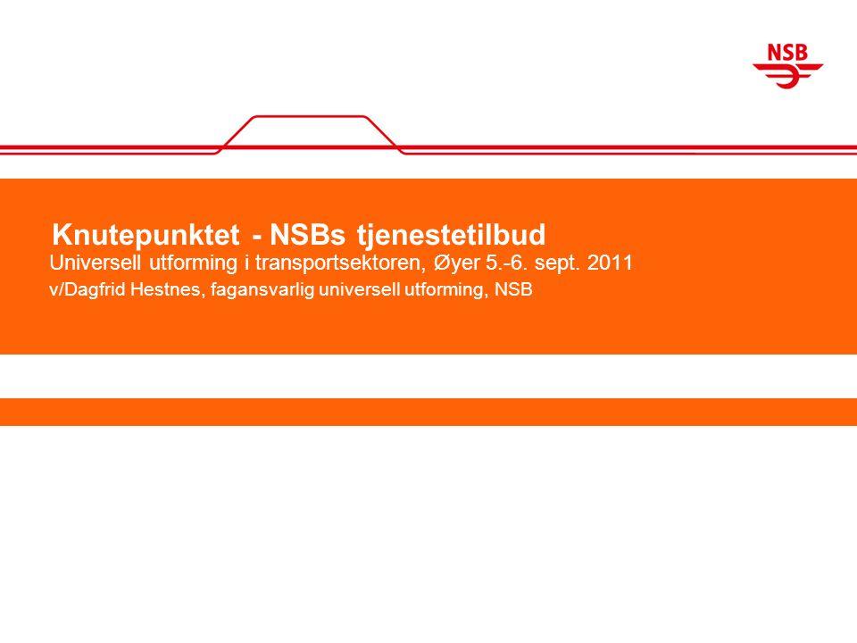 Knutepunktet - NSBs tjenestetilbud