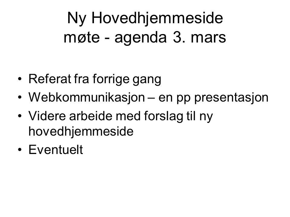 Ny Hovedhjemmeside møte - agenda 3. mars
