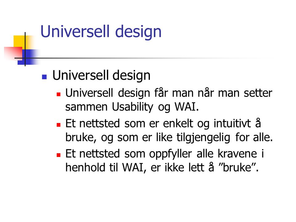 Universell design Universell design