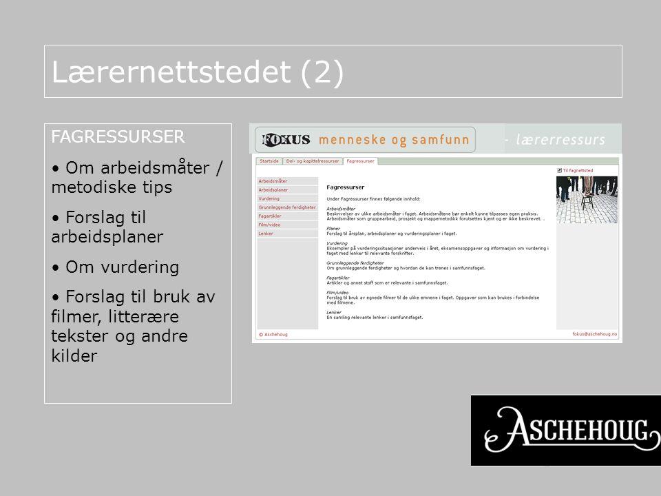 Lærernettstedet (2) FAGRESSURSER Om arbeidsmåter / metodiske tips