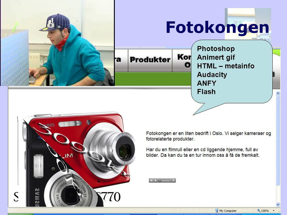 Fotokongen Photoshop Animert gif HTML – metainfo Audacity ANFY Flash