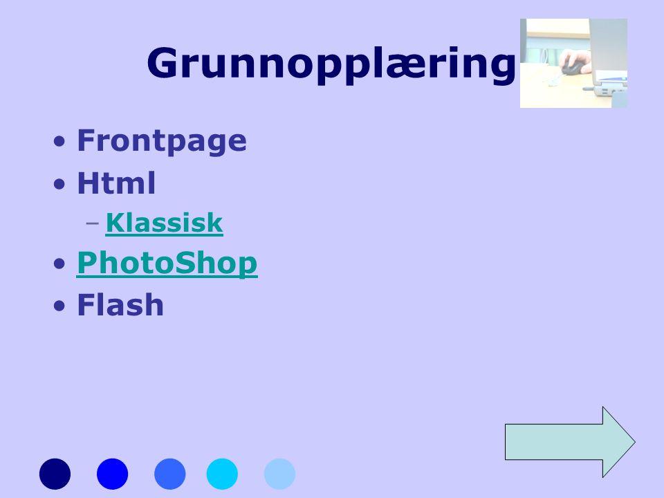 Grunnopplæring Frontpage Html Klassisk PhotoShop Flash