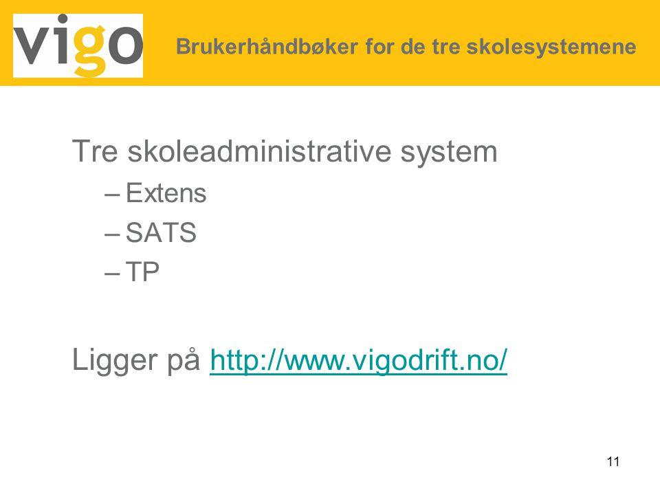 Tre skoleadministrative system