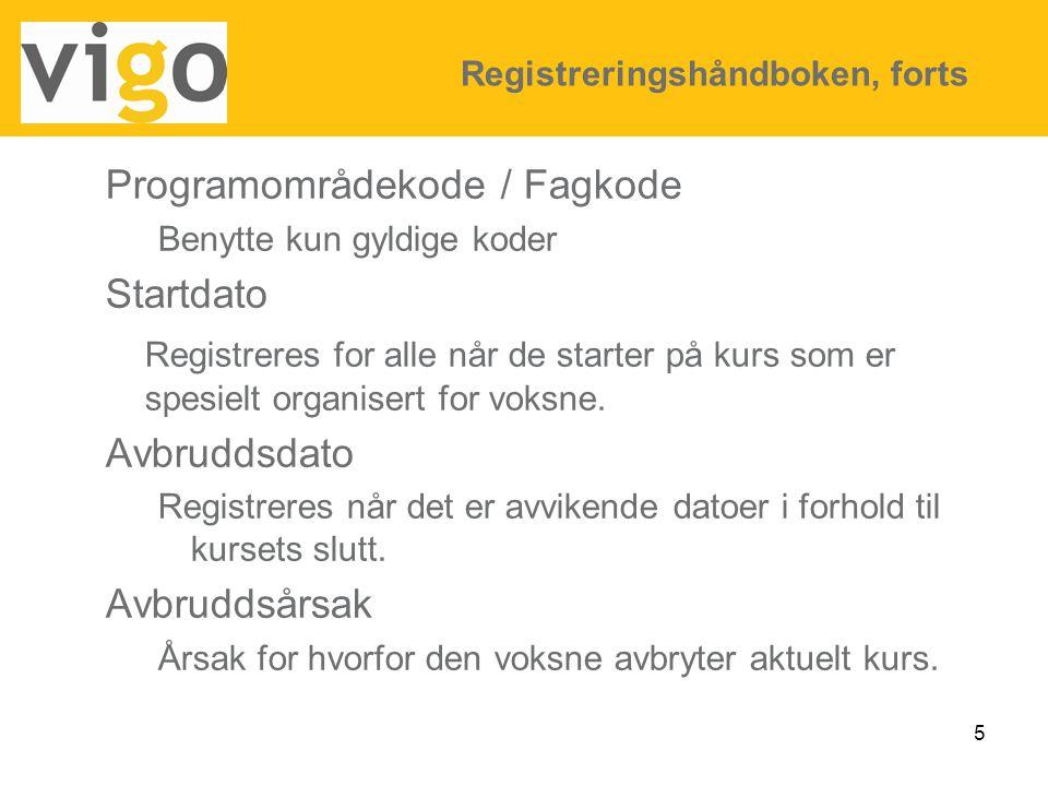 Programområdekode / Fagkode Startdato