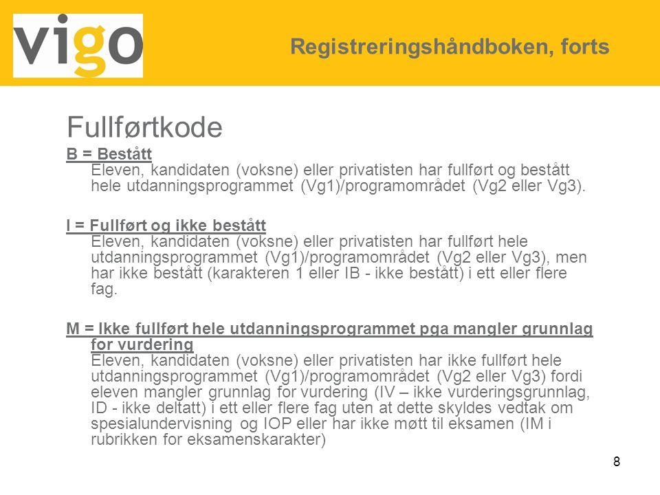 Fullførtkode Registreringshåndboken, forts