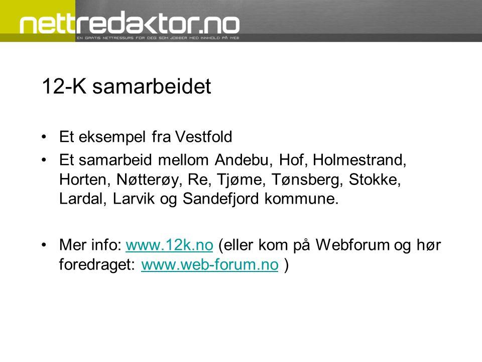 12-K samarbeidet Et eksempel fra Vestfold