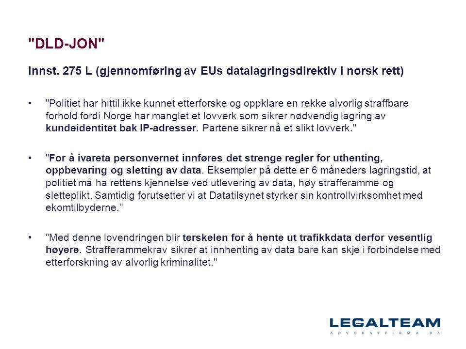 DLD-JON Innst. 275 L (gjennomføring av EUs datalagringsdirektiv i norsk rett)