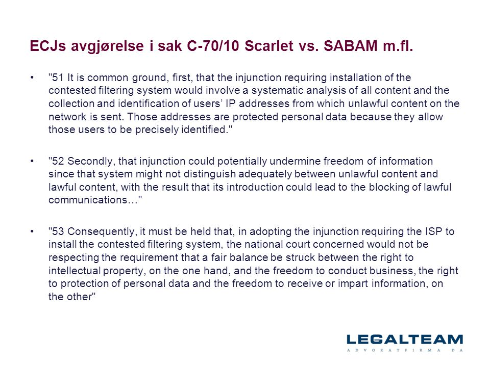ECJs avgjørelse i sak C‑70/10 Scarlet vs. SABAM m.fl.