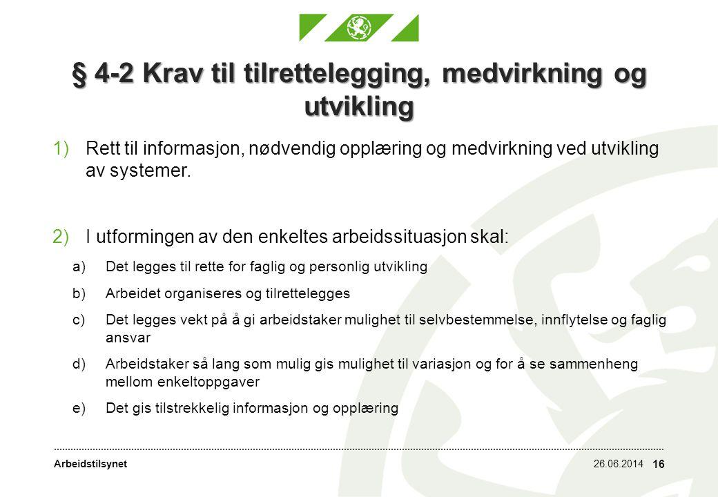 § 4-2 Krav til tilrettelegging, medvirkning og utvikling