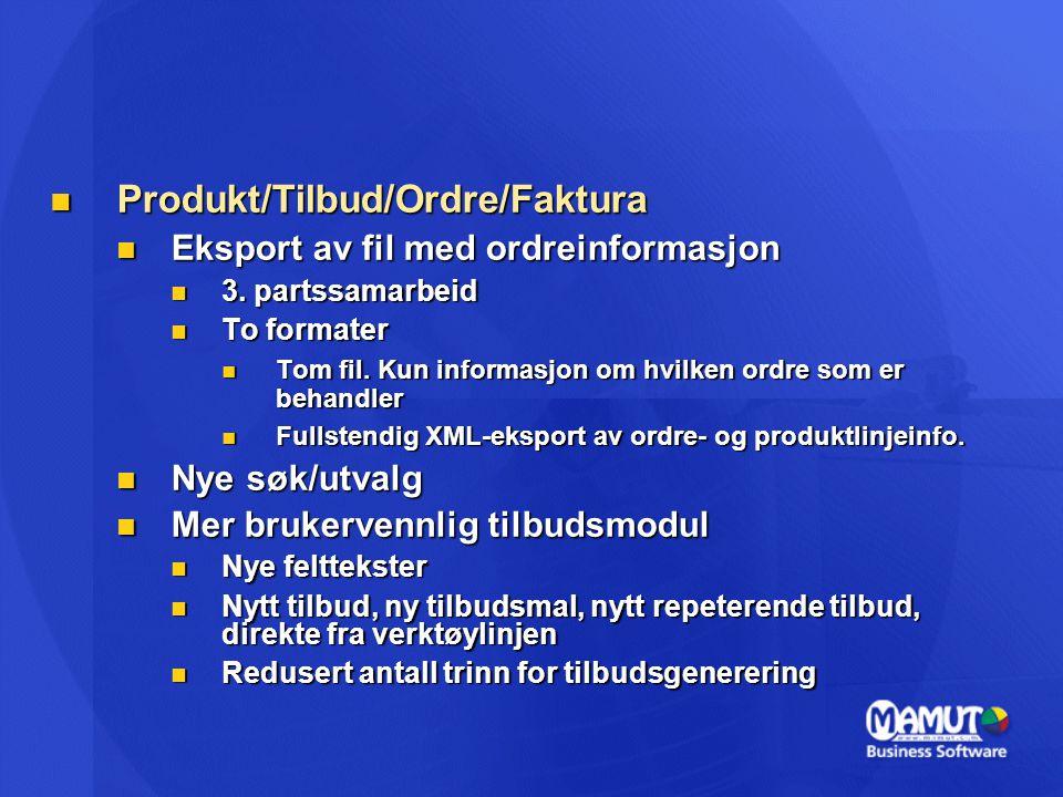 Produkt/Tilbud/Ordre/Faktura