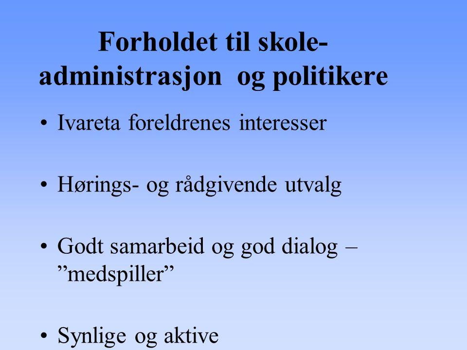 Forholdet til skole- administrasjon og politikere