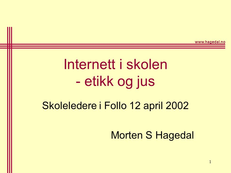 Internett i skolen - etikk og jus