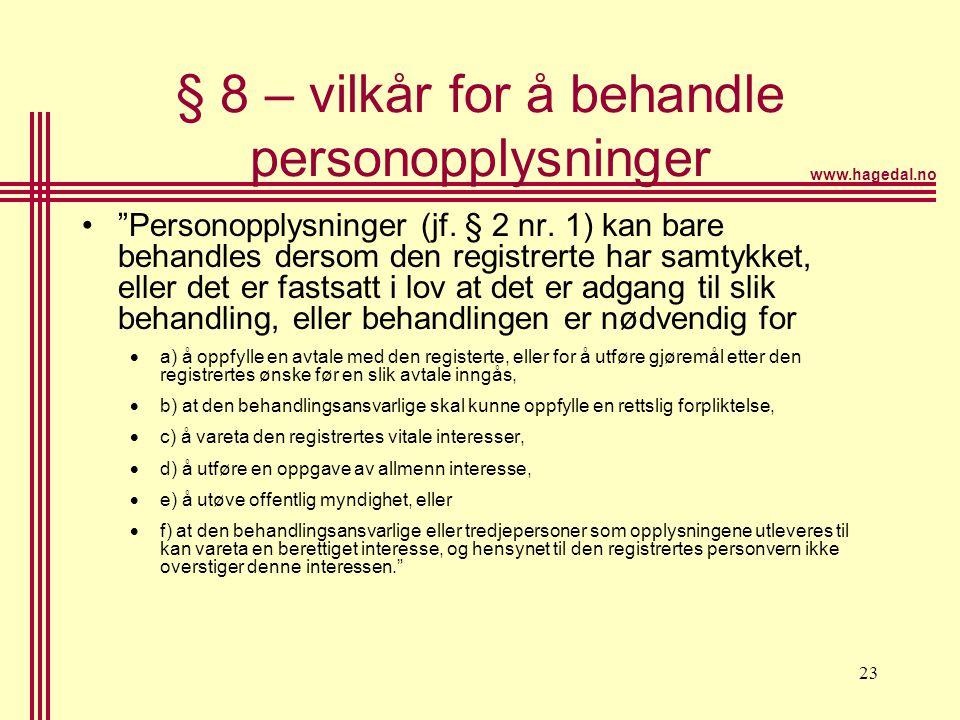 § 8 – vilkår for å behandle personopplysninger