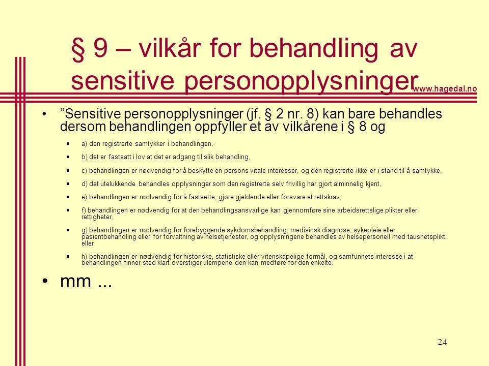 § 9 – vilkår for behandling av sensitive personopplysninger