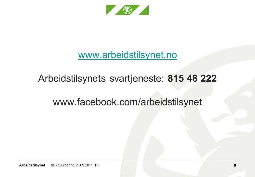 www. arbeidstilsynet. no Arbeidstilsynets svartjeneste: 815 48 222 www