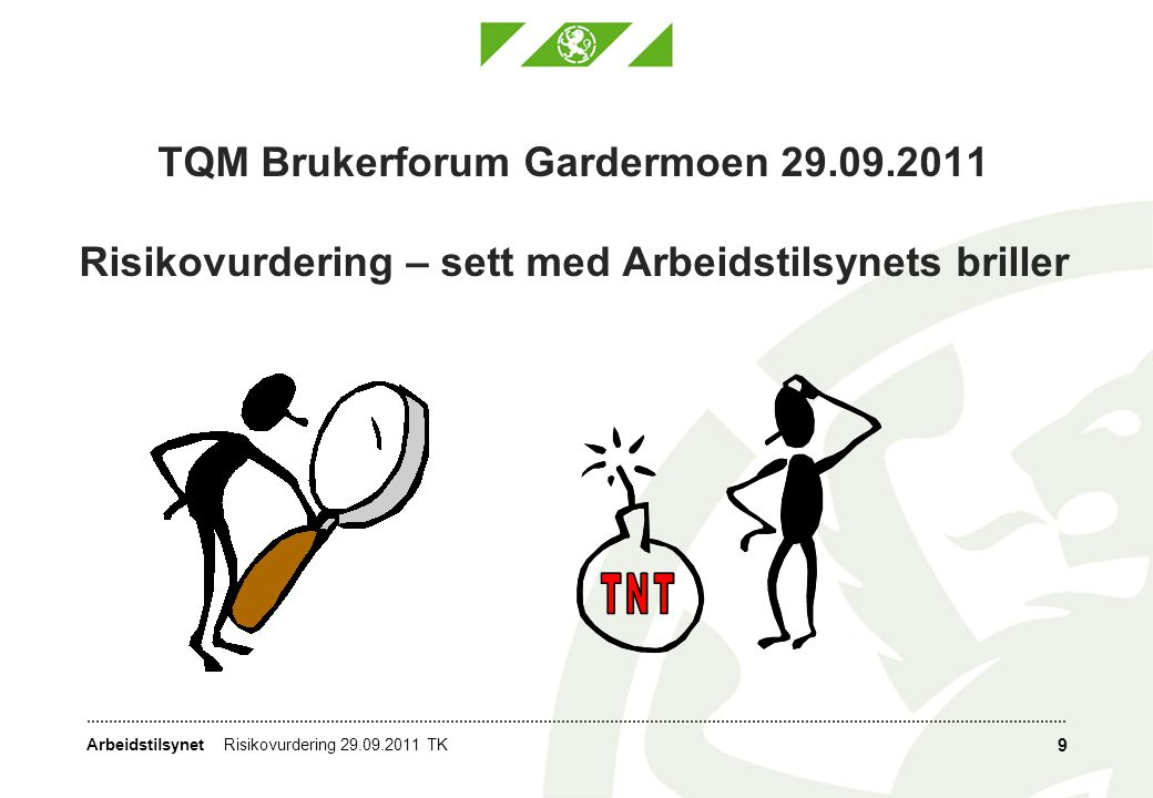 TQM Brukerforum Gardermoen 29. 09