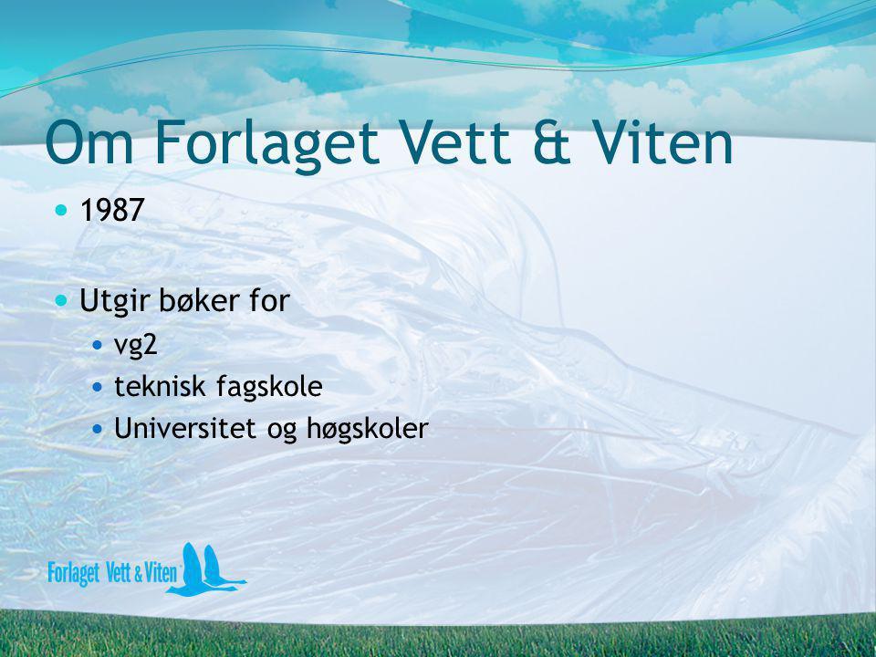 Om Forlaget Vett & Viten