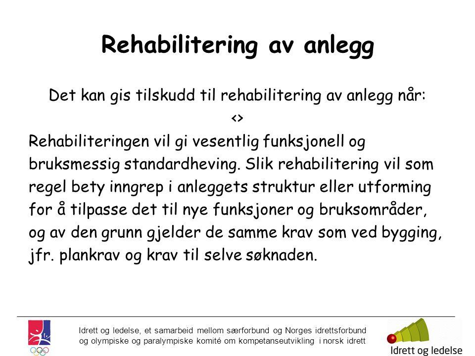 Rehabilitering av anlegg