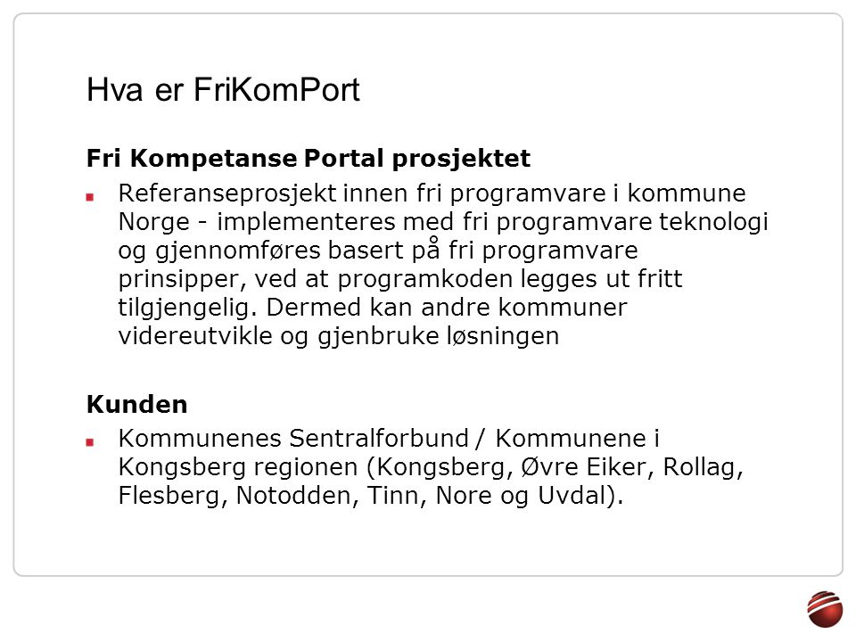 Hva er FriKomPort Fri Kompetanse Portal prosjektet