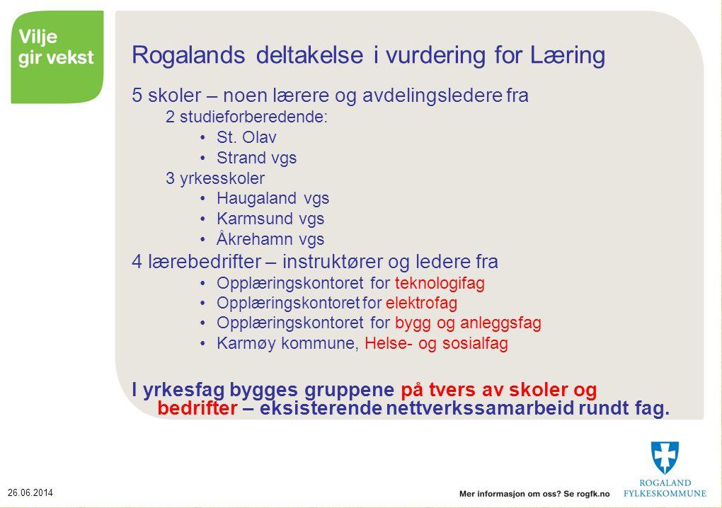 Rogalands deltakelse i vurdering for Læring
