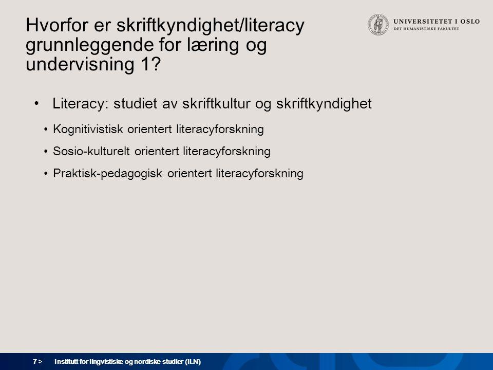 Hvorfor er skriftkyndighet/literacy grunnleggende for læring og undervisning 1