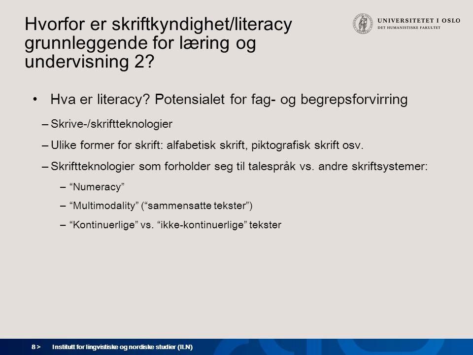 Hvorfor er skriftkyndighet/literacy grunnleggende for læring og undervisning 2