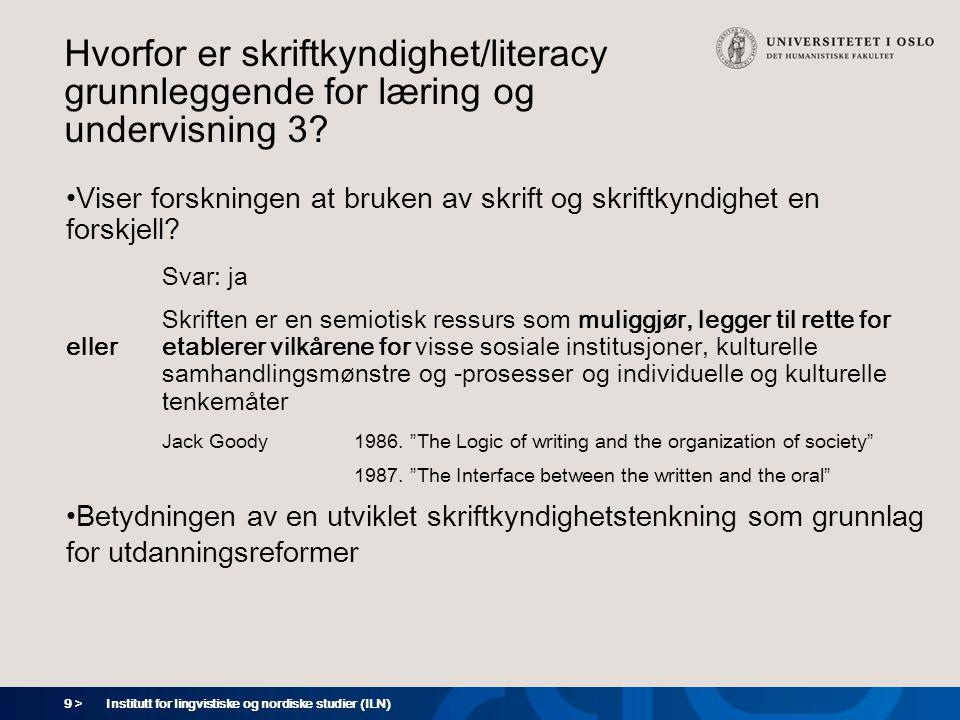 Hvorfor er skriftkyndighet/literacy grunnleggende for læring og undervisning 3