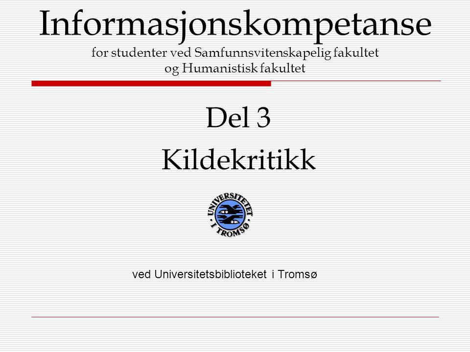 Informasjonskompetanse for studenter ved Samfunnsvitenskapelig fakultet og Humanistisk fakultet