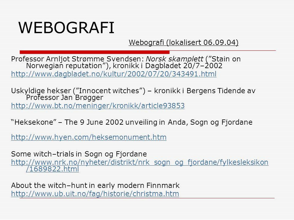 WEBOGRAFI Webografi (lokalisert 06.09.04)