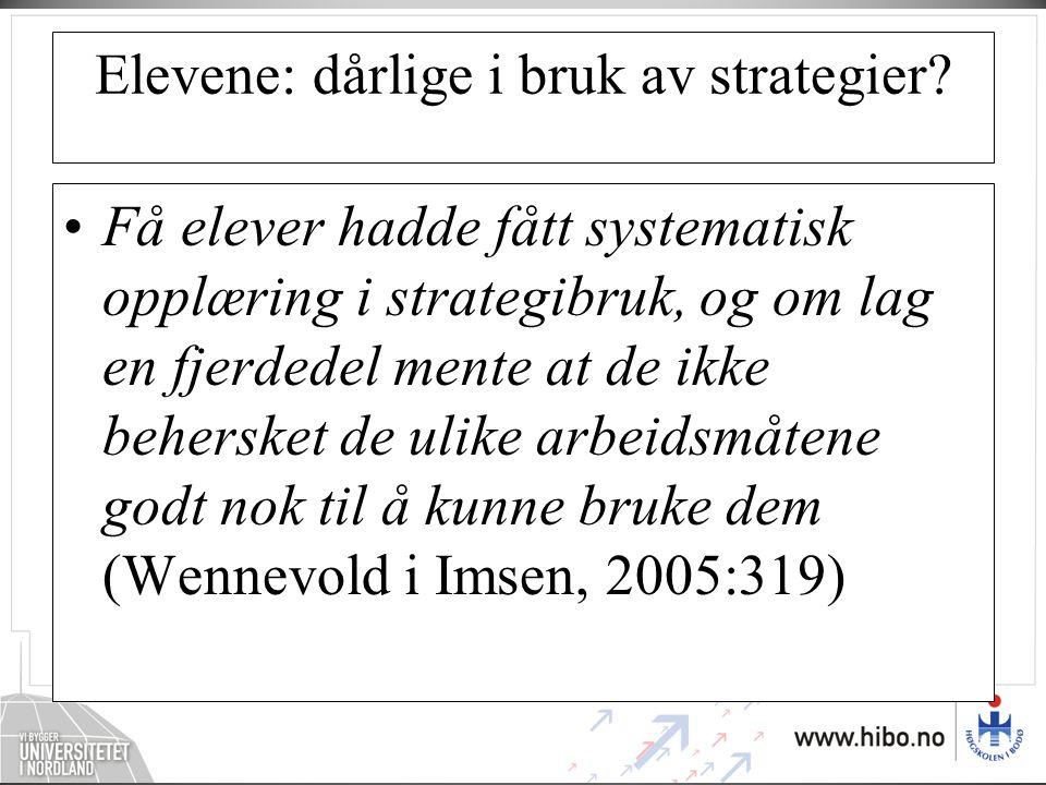 Elevene: dårlige i bruk av strategier