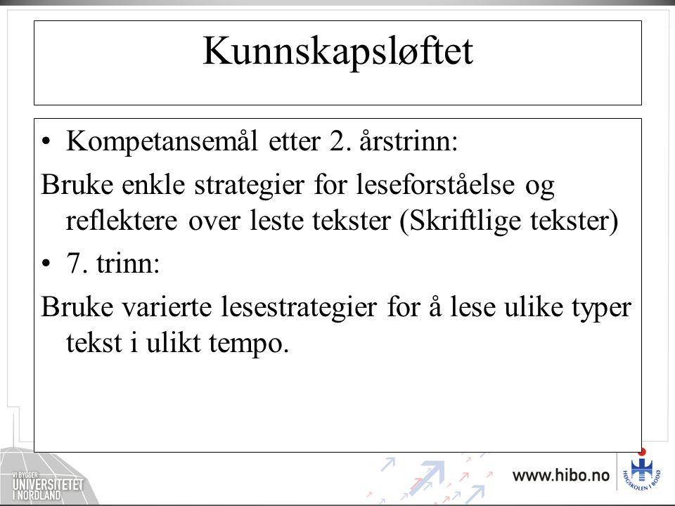 Kunnskapsløftet Kompetansemål etter 2. årstrinn: