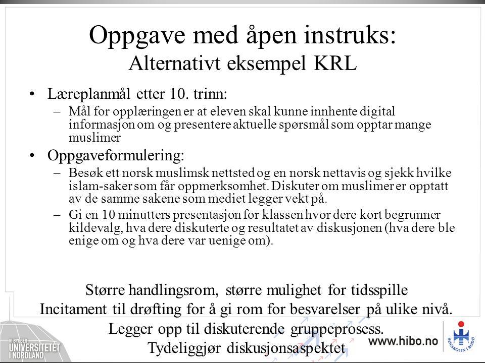 Oppgave med åpen instruks: Alternativt eksempel KRL