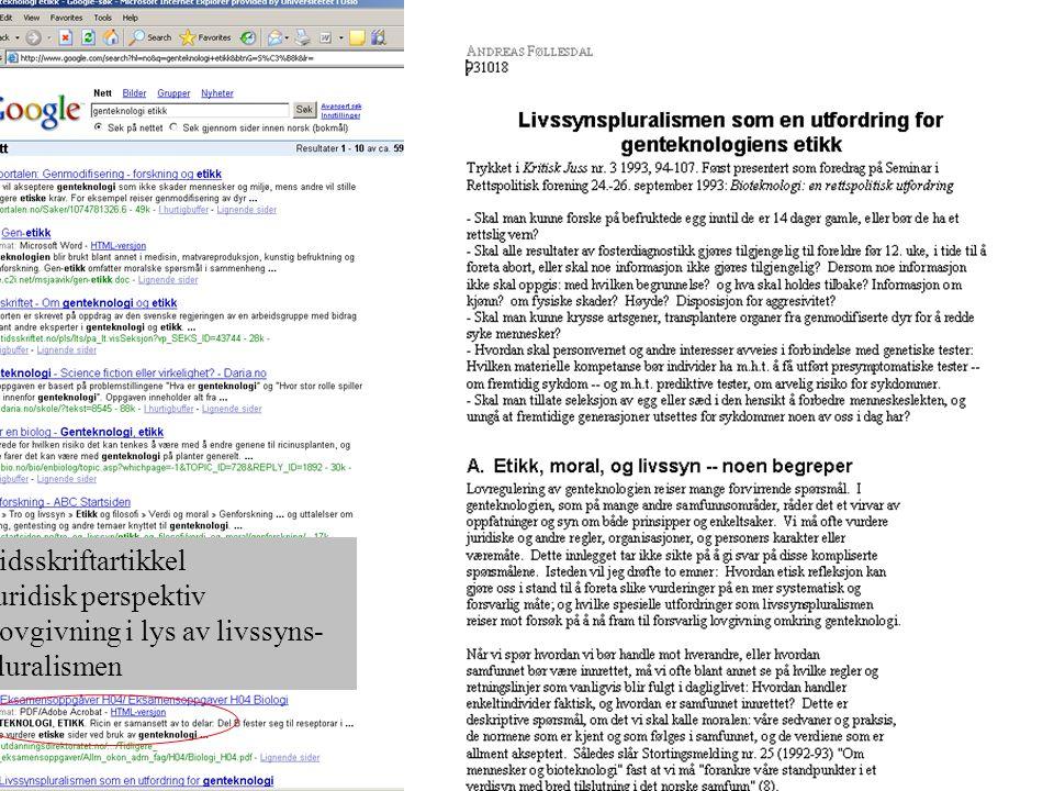 Tidsskriftartikkel Juridisk perspektiv Lovgivning i lys av livssyns-pluralismen