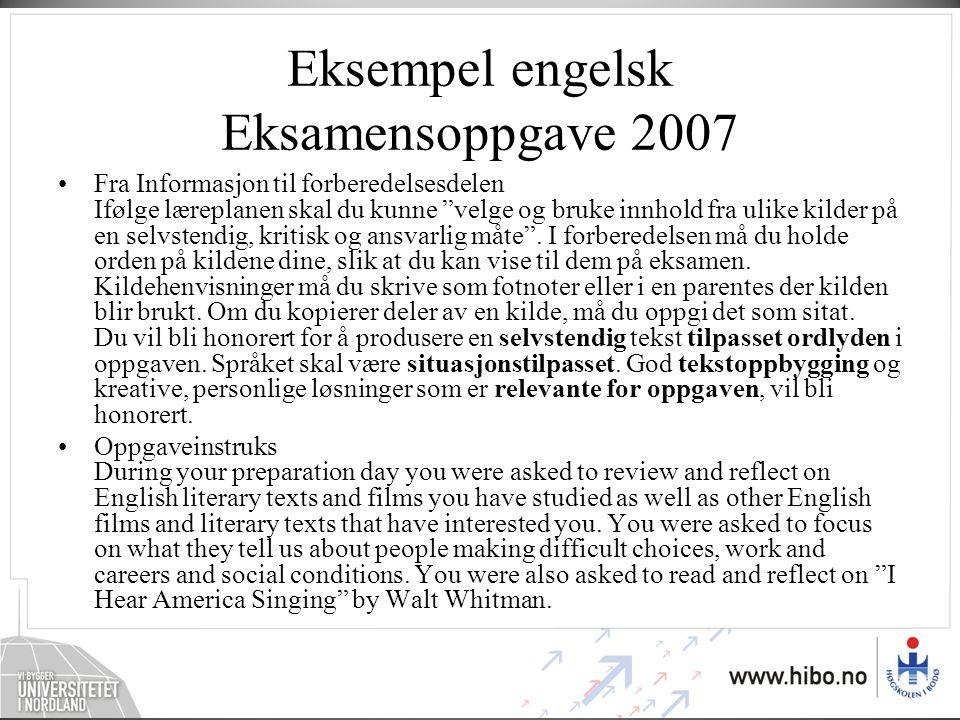 Eksempel engelsk Eksamensoppgave 2007