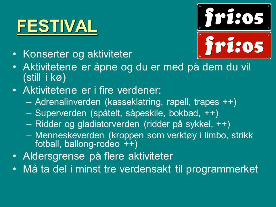 FESTIVAL Konserter og aktiviteter