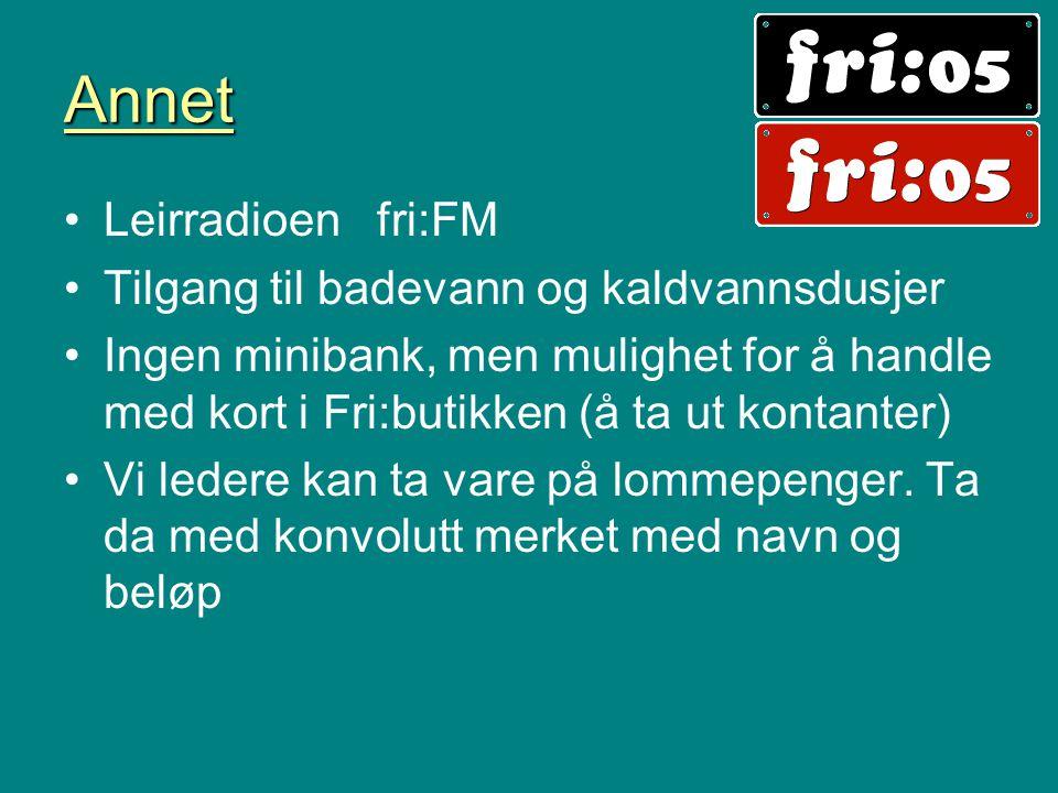 Annet Leirradioen fri:FM Tilgang til badevann og kaldvannsdusjer