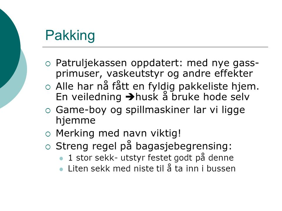 Pakking Patruljekassen oppdatert: med nye gass-primuser, vaskeutstyr og andre effekter.