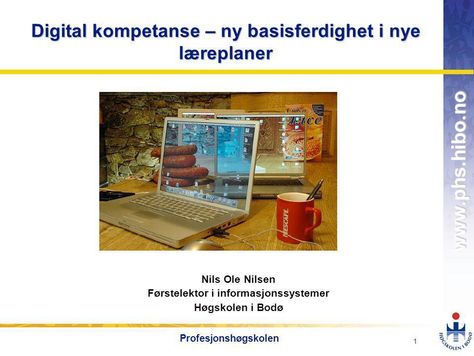 Digital kompetanse – ny basisferdighet i nye læreplaner